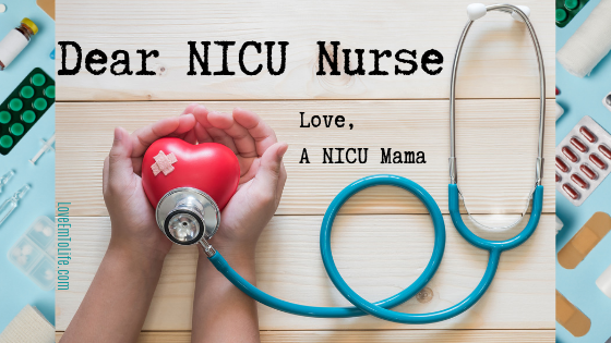 Dear NICU Nurse